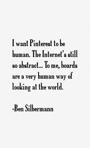Ben Silbermann Quotes amp Sayings
