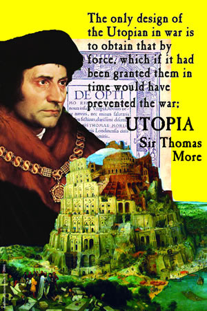 An analysis of idealistic society in utopia by thomas more