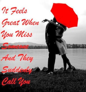 It Feel Great When You Miss Someone..