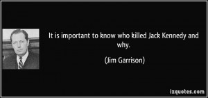 More Jim Garrison Quotes