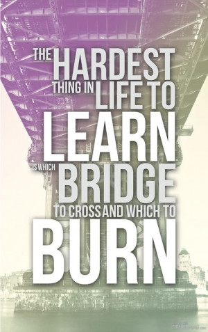 Burning and Crossing Bridges