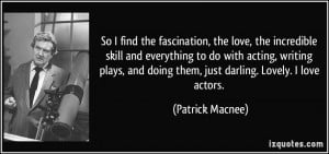 the fascination, the love, the incredible skill and everything to do ...
