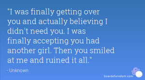 finally getting over you quotes