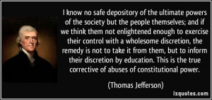 know no safe depository of the ultimate powers of the society but ...