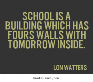 Motivational Quotes About School