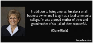 In addition to being a nurse, I'm also a small business owner and I ...