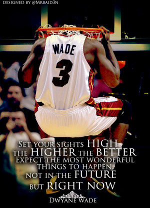 Dwyane Wade Inspirational / Motivational Quote -