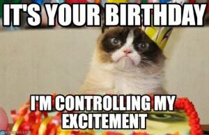 cat birthday meme (http://www.memegen.com/meme/259mt0): Happy Birthday ...
