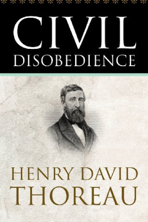 Henry david thoreau essay on civil disobedience