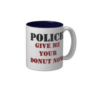 Funny Police Donut Coffee Mug
