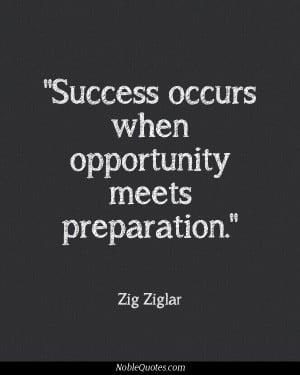 ... Success Occur, Ziglar Quotes, Startups Quotes, Meeting Preparation