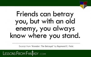 Friends Can Betray You...
