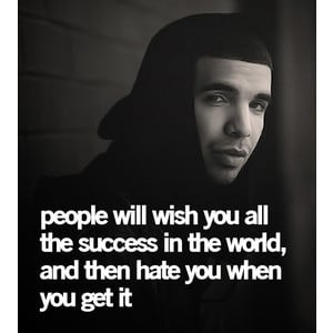 Drake Quotes, Life Quotes