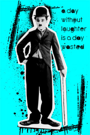 Charlie Chaplin Pop Art Quote Poster 13x19 Print