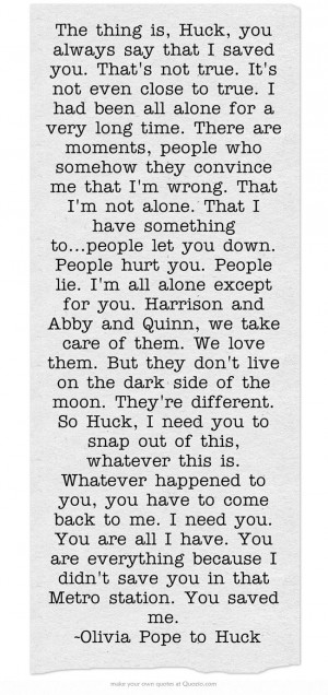 . It's not even close to true. I had been all alone for a very long ...