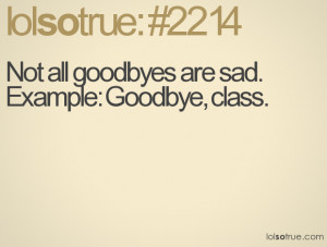 Sad Goodbye Quotes For Friends Funny