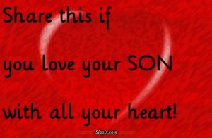 love your son | Quotes on Slapix.com