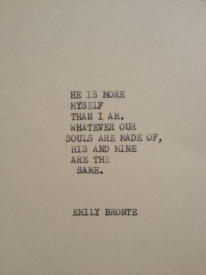 ... , Favorite Quotes, Literary Quotes, Love Quotes, Emily Bronte Quotes