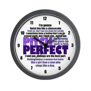 ... Gifts > Acapella Living Room > Pitch Perfect Quotes Wall Clock