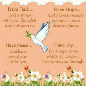 Faith,peace, joy, n hope