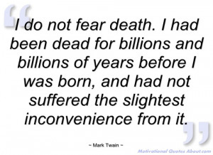 do not fear death mark twain