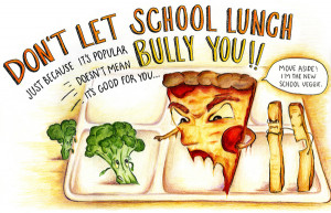 ... out the message that kids need better and healthier school lunch