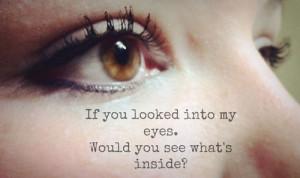 eyes look inside quote saying brown eyes tumblr eyelashes if you ...