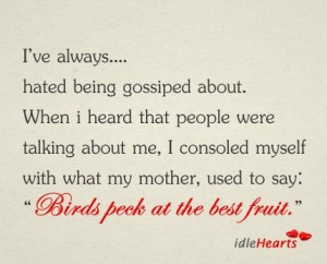 ... Me I Consoled Myself With What My Mother Used To Say - Birds Quote