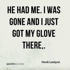 Henrik Lundqvist Quotes