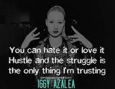 iggy azalea quotes google search more lyrics iggy azalea hustle iggy ...