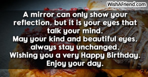 ... stay unchanged. Wishing you a very Happy Birthday. Enjoy your day