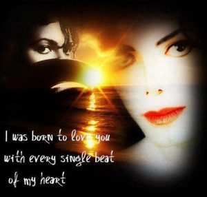 Michael jackson, quotes, sayings, born to love, great