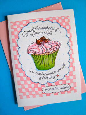 Cupcake Birthday Card - Happy Life Quote Card - Small Treats