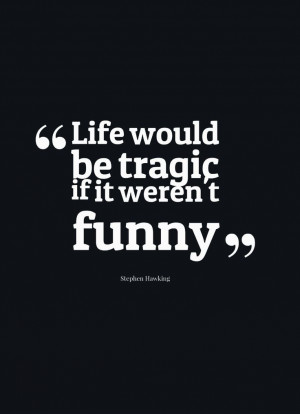 Great quote about humor!