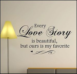 WALL-ART-STICKERS-DECALS-LIVING-ROOM-BEDROOM-QUOTES-LOVE-STORY