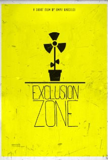 Exclusion Zone (2011) Poster