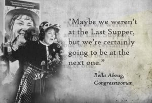 famous quotes of bella abzug bella abzug photos bella abzug quotes