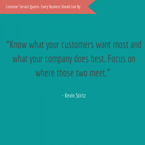"""... company does best. Focus on where those two meet."""" – Kevin Stirtz"""