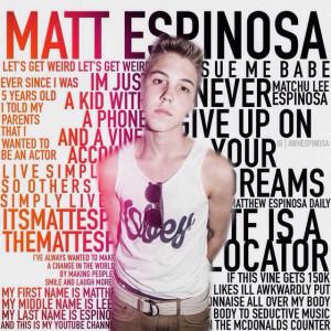 It's THE Matthew espinosa's birthday!!!!!