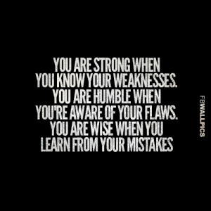 Strong Humble and Wise Advice Quote Picture