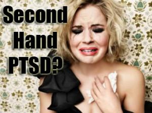 Second-Hand PTSD?