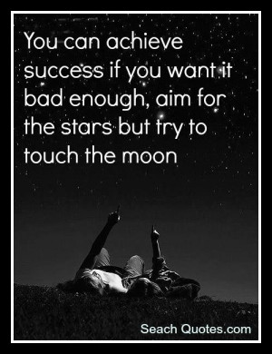 Want You So Bad Quotes Tumblr You can achieve success if you