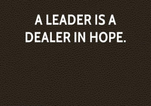 Leader Is A Dealer Leadership Quotes