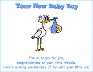 Your New Baby Boy, I'm So Happy For You. Congratulations On Your ...