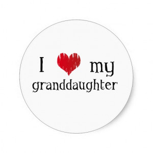love my granddaughter stickers