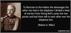 Sitting Bull Quotes More nelson a. miles quotes