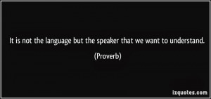 Proverbs and quotations about foreign languages 2
