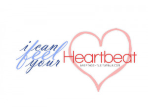 enrique, heartbeat, i can feel your heartbeat, iglesias, quote, quotes ...