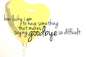 Going Away Quotes For quotes about farewell