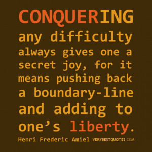 motivational quotes, Conquering any difficulty QUOTES
